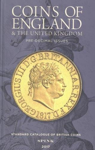 Coins of England & the United Kingdom 2017: Predecimal Issues (Standard Catalogue of British Coins)
