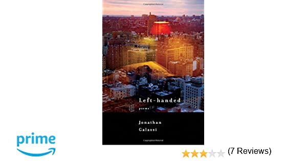 Left handed poems jonathan galassi 9780375712173 amazon books fandeluxe Gallery