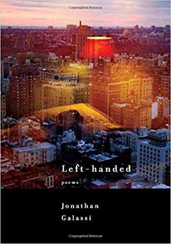 Left handed poems jonathan galassi 9780375712173 amazon books turn on 1 click ordering for this browser fandeluxe Gallery