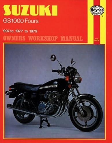 suzuki gs1000 1977 79 haynes repair manuals haynes rh amazon com 1979 Suzuki GS 1000 Fairings Suzuki 1985 GS 1150