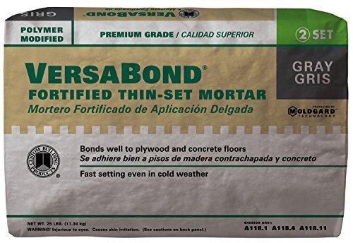 Versabond Fortified Thin Set Mortar Gray 25 Lb
