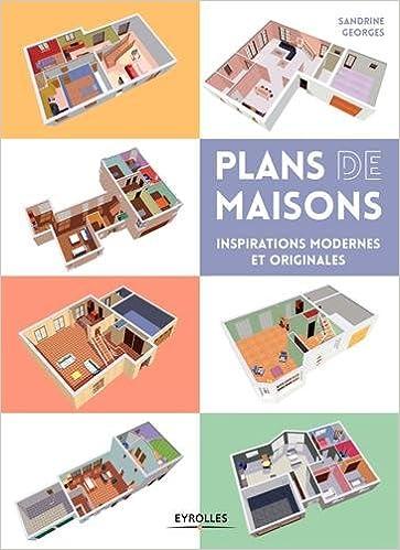 Plans De Maisons Inspirations Modernes Et Originales