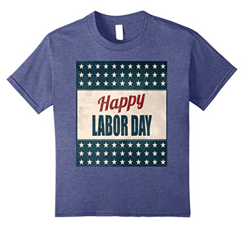 Kids Happy Labor Day With American Star Flag Tee Shirt 10 Heather Blue