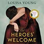 The Heroes' Welcome | Louisa Young