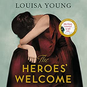 The Heroes' Welcome Audiobook