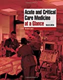 Acute and Critical Care Medicine, Richard M. Leach and James T. Sylvester, 1405161396