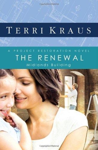 The Renewal: Midlands Building (Project Restoration Series, Book 2) ebook
