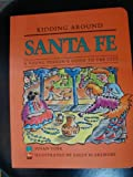 img - for Kidding Around Santa Fe: A Young Person's Guide to the City book / textbook / text book