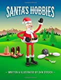 Santa's Hobbies, Dan Stosich, 1494301601