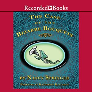 The Case of the Bizarre Bouquets Audiobook