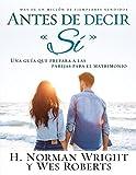 Antes de Decir Si (Spanish Edition)