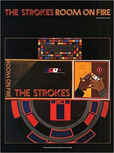 Amazoncom The Strokes Room On Fire Guitar Tabvocal