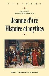 Jeanne d'Arc : histoire et mythes