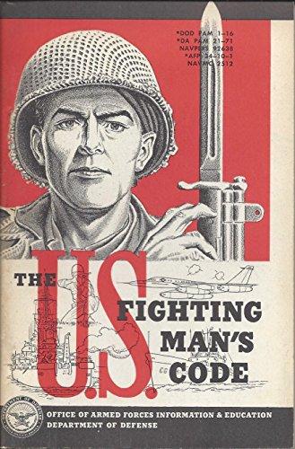 THE U.S. FIGHTING MAN'S CODE