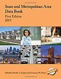 State and Metropolitan Area Data Book: 2013, , 1598886274