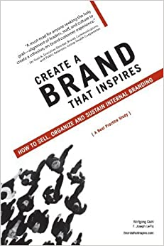 Book Create A Brand that Inspires by Giehl, Wolfgang, LePla, F. Joseph. (AuthorHouse,2012)