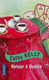 Retour à Dublin par Kelly