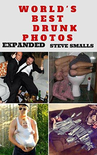 ((REPACK)) Memes: World's Best Drunk Photos! (Memes, Tattoos, Pinterest, Selfies, Photobombs). Prueba Galvez taken Maker guile