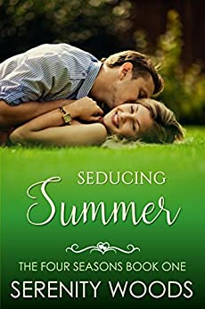Seducing Summer (The Four Seasons Book 1) by [Woods, Serenity]