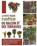 """Afficher """"Le petit traité Rustica du balcon et des terrasses"""""""