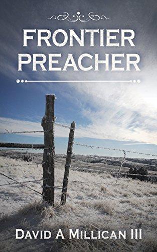 Frontier Preacher by [Millican, David]