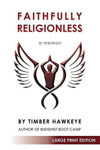 faithfully-religionless-large-print-edition-by-timber-hawkeye-2016-01-26