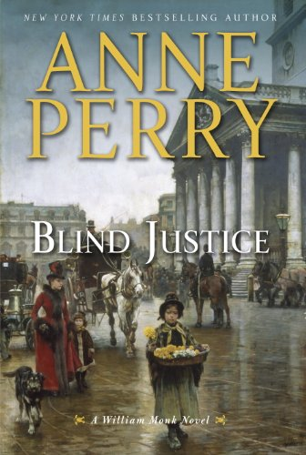 (Blind Justice: A William Monk)