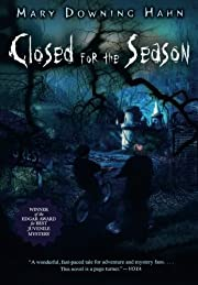 Closed for the Season by Mary Downing Hahn…