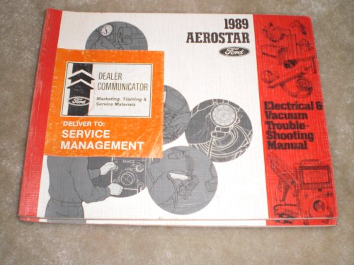 1989 Ford Aerostar Electrical and Vacuum Troubleshooting Manual