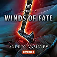 Winds of Fate (Fayroll 3) Audiobook by Andrey Vasilyev Narrated by Adrian Niro