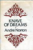 Knave of Dreams, Andre Norton, 0670414670