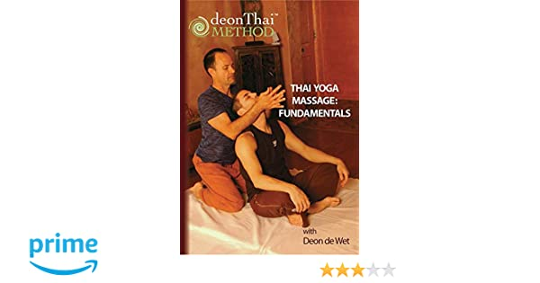Amazon.com: THAI YOGA MASSAGE: FUNDAMENTALS with Deon de Wet ...