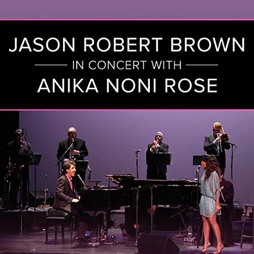 Jason Robert Brown in Concert ...