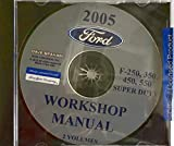 2005 FORD TRUCK FACTORY REPAIR SHOP And SERVICE MANUAL CD For F-250, F-350, F-450, F550 Super Duty