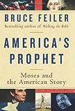 America's Prophet, Bruce Feiler, 0060574887