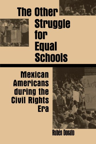 The Other Struggle for Equal Schools: Mexican Americans...