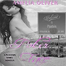 Poker Face: Plantain Series, Book 4.5 Audiobook by Amelia Oliver Narrated by Elizabeth Tebb