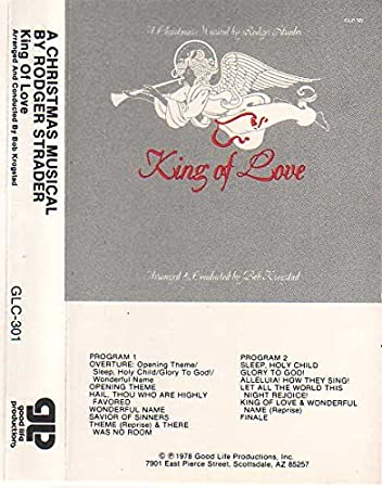 Rodger Strader Bob Krogstad King Of Love A Christmas Musical By