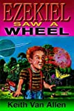 Ezekiel Saw a Wheel