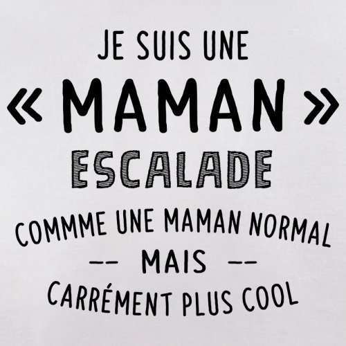 une maman normal escalade - Femme T-Shirt - Blanc - XXL