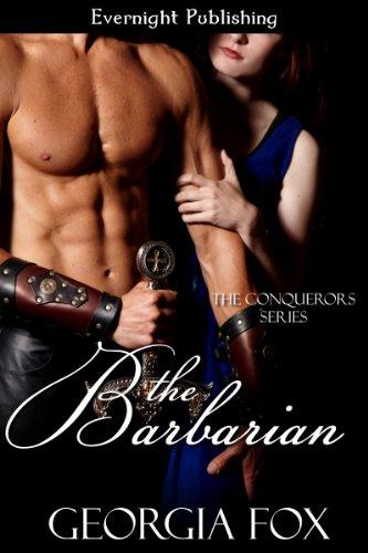 The Barbarian (The Conquerors Book 6) (Georgia Fox The Conquerors)
