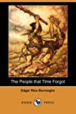 The People That Time Forgot, Edgar Rice Burroughs, 1406557692
