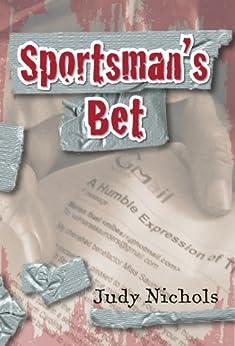 Sportsman's Bet (Ian Dodge Mysteries Book 1) by [Nichols, Judy]