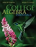 Student Solutions Manual for College Algebra Essentials 3rd (third) Edition by Coburn, John, Coffelt, Jeremy published by McGraw-Hill Science/Engineering/Math (2013)