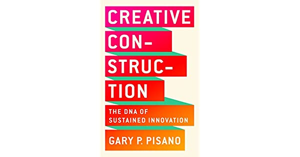 Amazon.com: Creative Construction: The DNA of Sustained ...