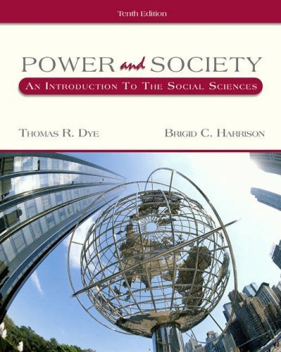 Power and Society: An Introduction to the Social Sciences (with InfoTrac) by Thomas R. Dye (2004-07-15)