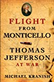 img - for Flight from Monticello: Thomas Jefferson at War book / textbook / text book