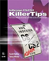 InDesign CS / CS2 Killer Tips Front Cover
