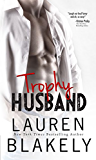 Trophy Husband (Caught Up in Love Book 3)