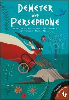 Amazon.com: Demeter and Persephone (Greek Myths ...